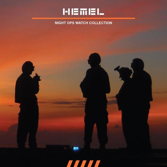 HEMEL watches night ops